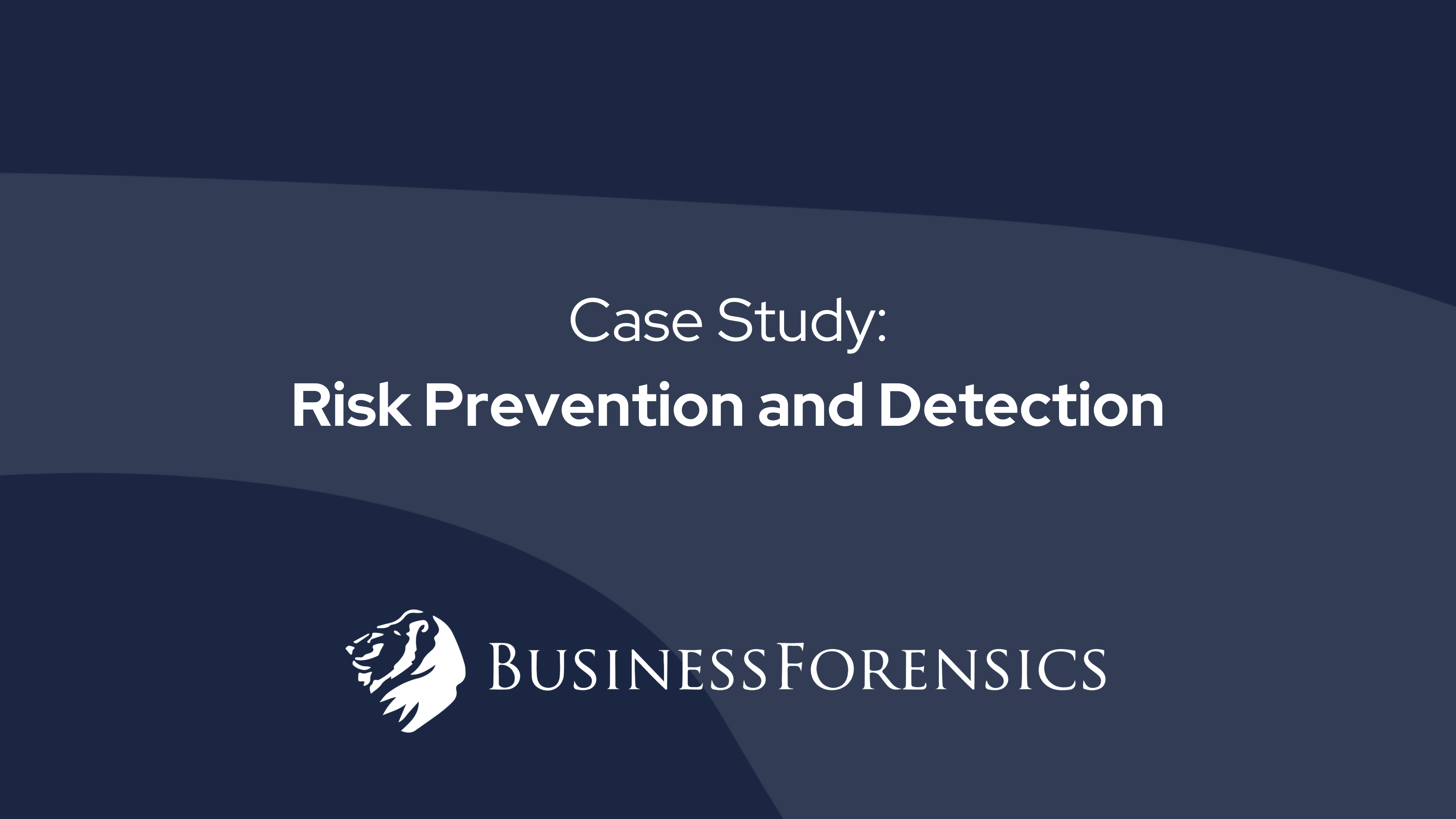 risk-detection-and-prevention-case-study