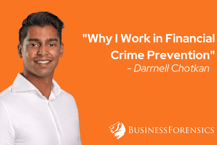 Darrnell Chotkan Why I Work in Financial Crime Prevention