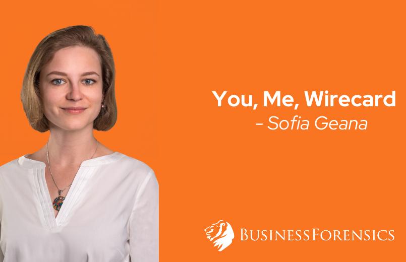 Sofia Geana - You, Me, Wirecard